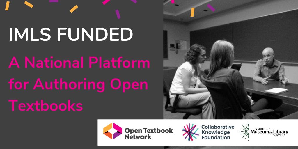 Dự án do IMLS cấp tiền sẽ cho phép nhiều giảng viên hơn sáng tạo các sách giáo khoa mở của riêng họ